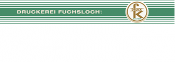 Druckerei Fuchsloch e.K.